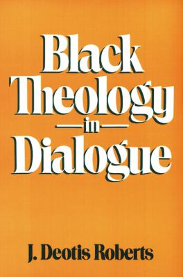 Black Theology in Dialogue  N/A edition cover