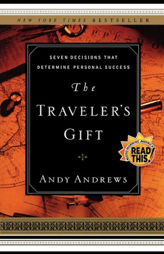 Traveler's Gift Seven Decisions That Determine Personal Success  2005 edition cover