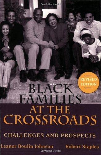 Black Families at the Crossroads Challenges and Prospects  2004 (Revised) edition cover