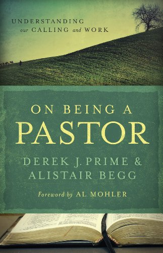 On Being a Pastor Understanding Our Calling and Work N/A edition cover