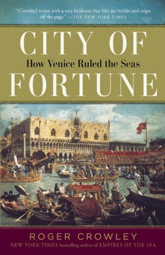 City of Fortune How Venice Ruled the Seas N/A edition cover