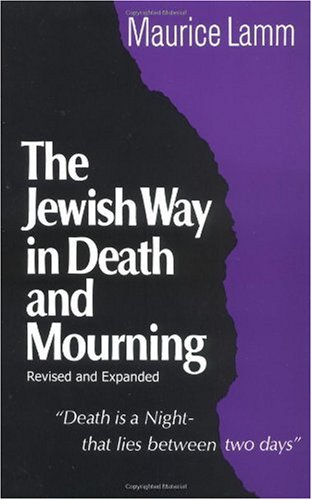 Jewish Way in Death and Mourning  2nd 2000 (Revised) edition cover