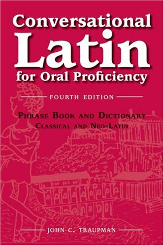 Conversational Latin for Oral Proficiency  4th 2006 (Revised) edition cover
