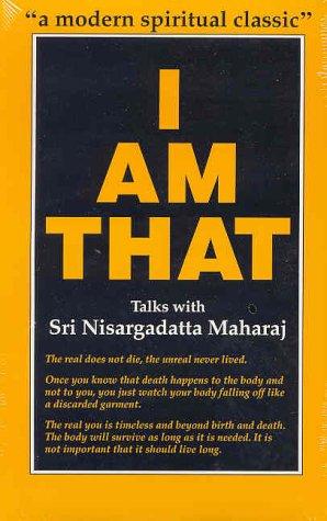 I Am That : Talks with Sri Nisargadatta Maharaj 1st (Reprint) edition cover