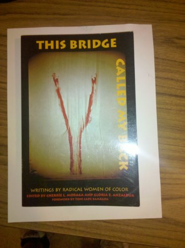 This Bridge Called My Back Writings by Radical Women of Color 3rd 2001 9780943219226 Front Cover