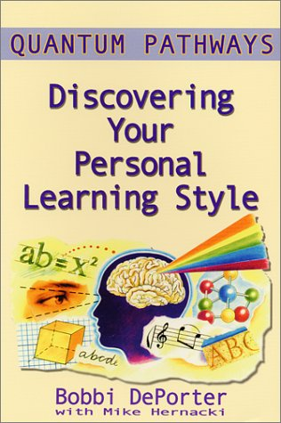 Quantum Pathways : Discovering Your Personal Learning Style 1st 2000 9780945525226 Front Cover