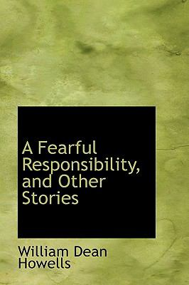 A Fearful Responsibility, and Other Stories:   2009 edition cover