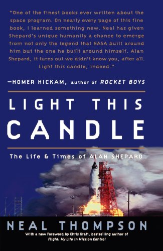 Light This Candle The Life and Times of Alan Shepard  2004 9781400081226 Front Cover