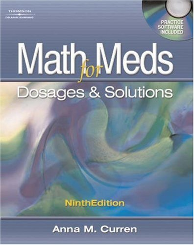 Math for Meds Dosage and Solutions 9th 2005 (Revised) 9781401831226 Front Cover