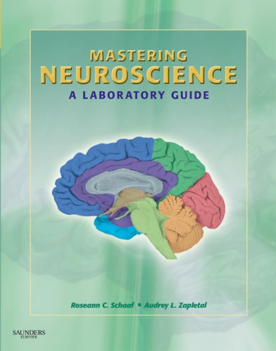 Mastering Neuroscience A Laboratory Guide  2010 9781416062226 Front Cover