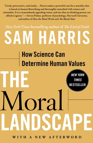 Moral Landscape How Science Can Determine Human Values N/A edition cover
