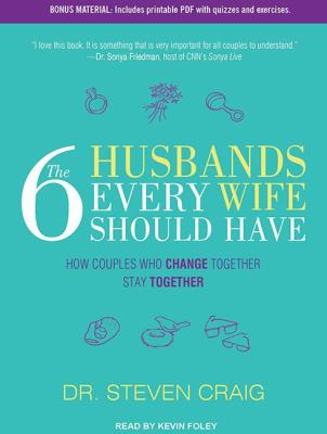 The 6 Husbands Every Wife Should Have: How Couples Who Change Together Stay Together  2012 edition cover