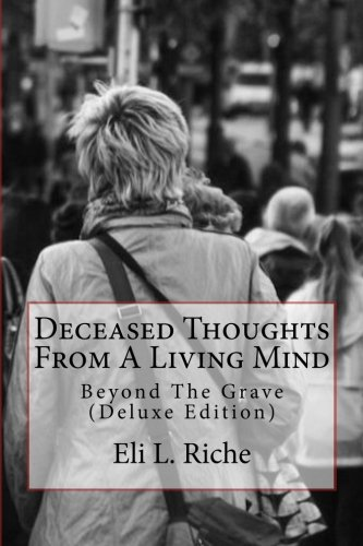 Deceased Thoughts from a Living Mind: Beyond the Grave  2012 edition cover