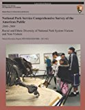 National Park Service Comprehensive Survey of the American Public 2008-2009: Racial and Ethnic Diversity of National Park System Visitors and Non-Visitors  N/A 9781491238226 Front Cover