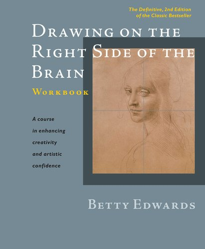 Drawing on the Right Side of the Brain  2nd 2012 (Revised) 9781585429226 Front Cover