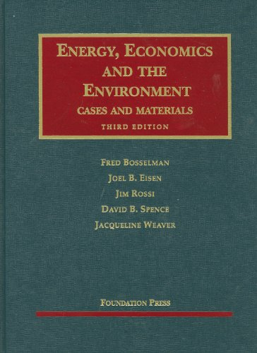 Energy, Economics and the Environment Cases and Materials 3rd 2010 (Revised) edition cover