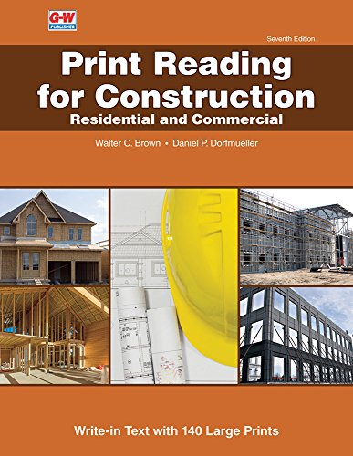 Print Reading for Construction + Write-in Text with 140 Large Prints: Residential and Commercial  2017 9781631269226 Front Cover
