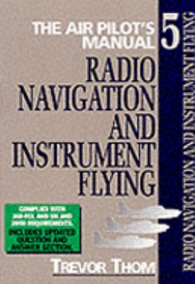 Radio Navigation and Instrument Flying: Air Pilot's Manual  2002 edition cover