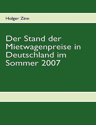 Der Stand der Mietwagenpreise in Deutschland im Sommer 2007   2009 9783837018226 Front Cover