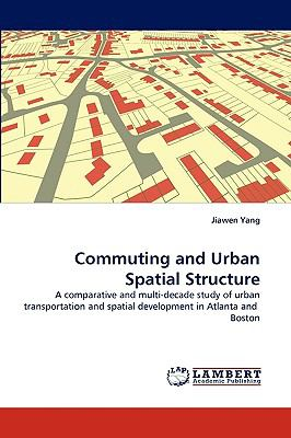 Commuting and Urban Spatial Structure N/A 9783838347226 Front Cover