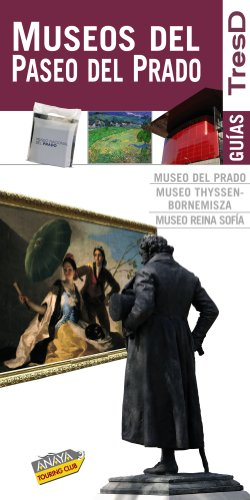 Museos del Paseo del Prado / Paseo del Prado Museum:   2010 edition cover