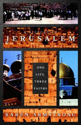A History of Jerusalem: One City, Three Faiths 1st 1996 edition cover