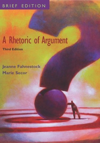 Rhetoric of Argument Brief Edition 3rd 2004 (Revised) edition cover