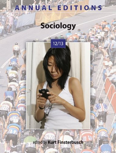 Annual Editions: Sociology 12/13  40th 2013 9780078051227 Front Cover