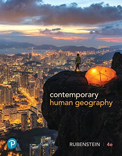 Contemporary Human Geography:   2018 9780134746227 Front Cover