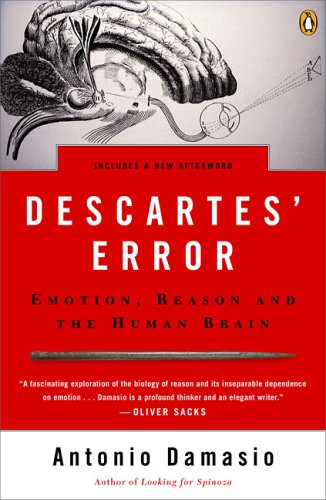 Descartes' Error Emotion, Reason, and the Human Brain  2005 edition cover