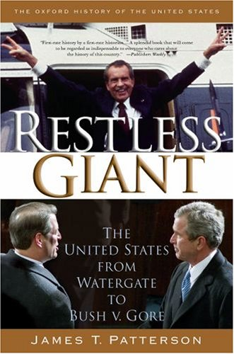 Restless Giant The United States from Watergate to Bush V. Gore  2007 edition cover