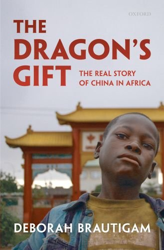 Dragon's Gift The Real Story of China in Africa  2009 edition cover