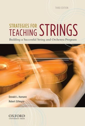 Strategies for Teaching Strings: Building a Successful String and Orchestra Program  2012 edition cover