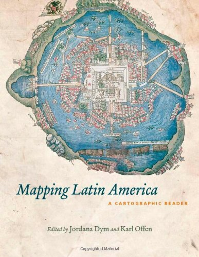 Mapping Latin America A Cartographic Reader  2011 edition cover