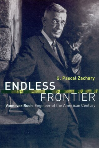 Endless Frontier Vannevar Bush, Engineer of the American Century  1999 edition cover