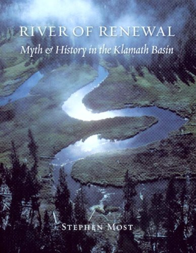 River of Renewal Myth and History in the Klamath Basin  2006 edition cover