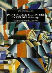 Painting and Sculpture in Europe 1880-1940 3rd (Reprint) edition cover