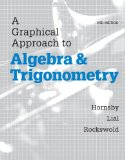 Graphical Approach to Algebra and Trigonometry Plus MyMathLab with EText-- Access Card Package  6th 2015 edition cover