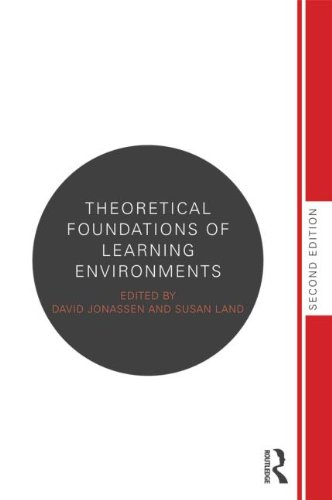 Theoretical Foundations of Learning Environments  2nd 2012 (Revised) edition cover