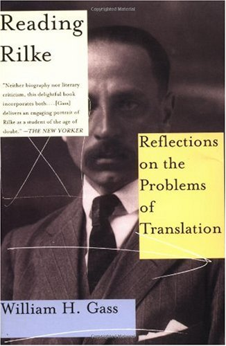 Reading Rilke Reflections on the Problems of Translations  N/A edition cover