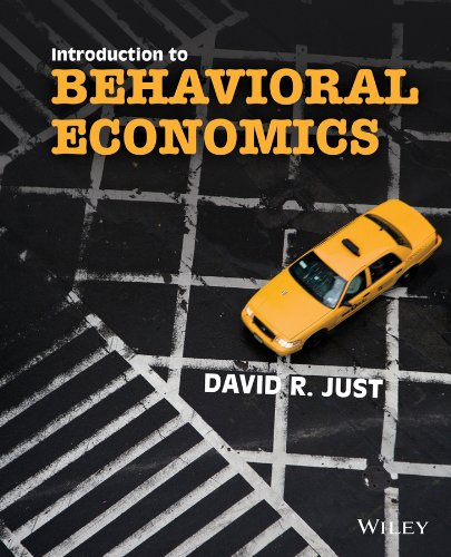 Introduction to Behavioral Economics   2014 9780470596227 Front Cover