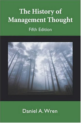 TheHistory of Management Thought  5th 2005 (Revised) edition cover