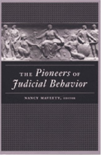 Pioneers of Judicial Behavior   2003 edition cover