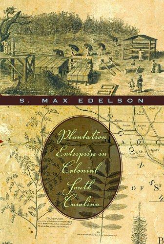 Plantation Enterprise in Colonial South Carolina   2006 edition cover