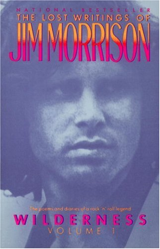 Wilderness The Lost Writings of Jim Morrison N/A edition cover
