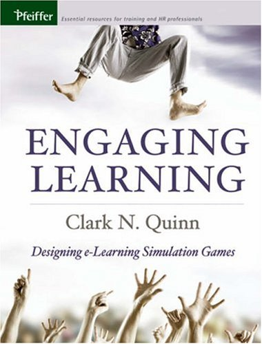 Engaging Learning Designing e-Learning Simulation Games  2005 edition cover