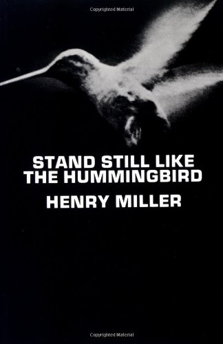 Stand Still Like the Hummingbird   1962 (Reprint) edition cover