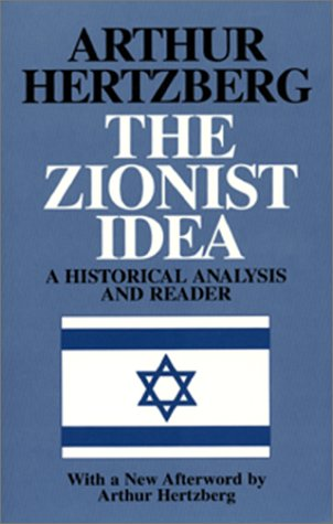 Zionist Idea A Historical Analysis and Reader  1997 (Reprint) edition cover