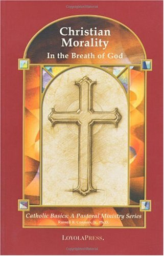 Christian Morality In the Breath of God  2001 edition cover