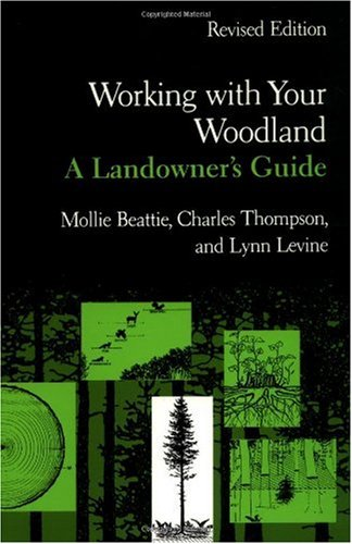 Working with Your Woodland A Landowner's Guide 2nd (Revised) edition cover